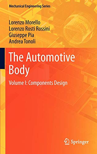 The Automotive Body: Volume I: Components Design (Mechanical Engineering Series)