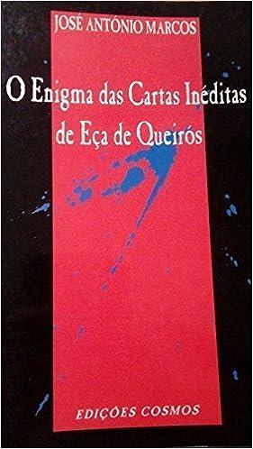 O enigma das cartas inéditas de Eça de Queirós (Portuguese ...