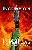 Incursion (Taylor Neeran Chronicles Book 2)