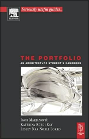 The Portfolio An Architecture Students Handbook Architectural