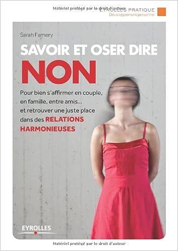 Savoir et oser dire non pdf ebook