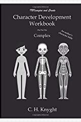 Character Development Workbook: Complex Paperback