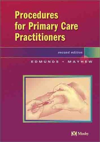 Procedures for the Primary Care Practitioner by Mosby