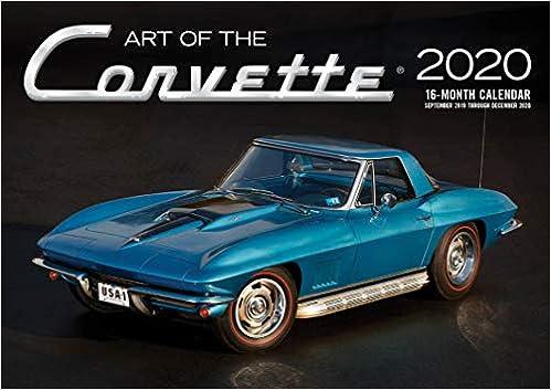 Corvette Calendar 2020 Art of the Corvette 2020: 16 Month Calendar Includes September