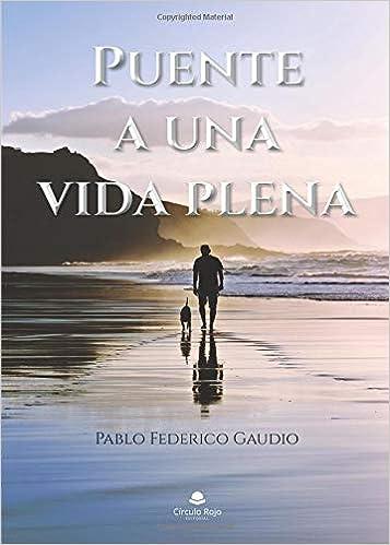 Una vida plena (Spanish Edition)