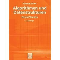 Algorithmen und Datenstrukturen: Pascal-Version (XLeitfäden der Informatik)
