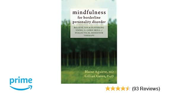 Mindfulness for Borderline Personality Disorder: Relieve