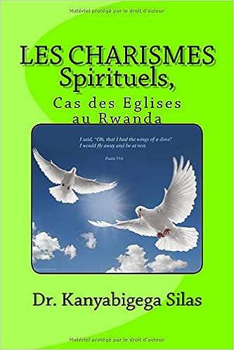 Les Charismes Spirituels Cas Des Eglises Au Rwanda