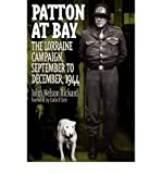 img - for Patton at Bay: The Lorraine Campaign, September to December, 1944 (Praeger Series in War Studies) (Hardback) - Common book / textbook / text book