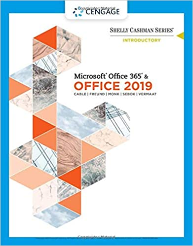 Shelly Cashman Series Microsoft Office 365 & Office 2019 Introductory by Freund/Last