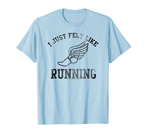 Forrest Gump I just felt like running T-shirt