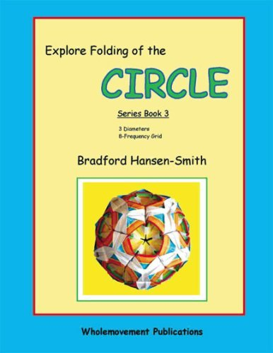 Read Online Explore Folding of the Circle: Series Book 3 pdf