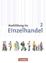 Ausbildung im Einzelhandel - Allgemeine Ausgabe: 2. Ausbildungsjahr - Fachkunde