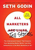 img - for [ All Marketers Are Liars: The Power of Telling Authentic Stories in a Low-Trust World ] By Godin, Seth ( Author ) [ 2009 ) [ Hardcover ] book / textbook / text book