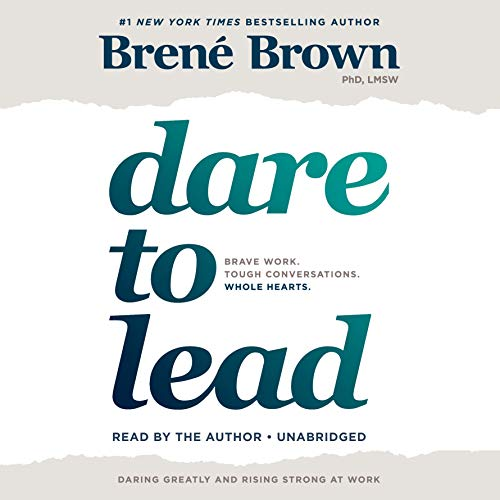 Pdf Business Dare to Lead: Brave Work. Tough Conversations. Whole Hearts.
