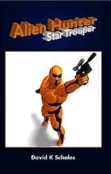 Alien Hunter, Star Trooper