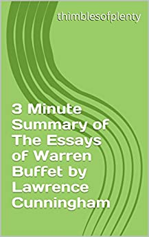 essays of warren buffett summary Normally essays of warren buffett  professionals working on business plan for sales representatives template mba admission essays thesis statement rig veda summary.