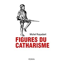 Figures du catharisme (French Edition)