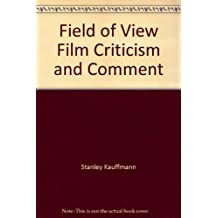 Field of View: Film Criticism and Comment