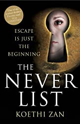 BY Zan, Koethi ( Author ) [ THE NEVER LIST (NEW) ] Jul-2013 [ Hardcover ]