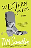 Front cover for the book Western Swing by Tim Sandlin
