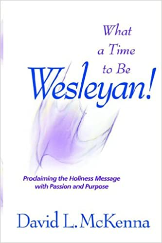 Download online What a Time to Be a Wesleyan! PDF, azw (Kindle)