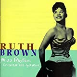 Ruth Brown - Miss Rhythm (Greatest Hits and More)