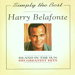 Harry Belafonte - Island In The Sun ( '89 Live Mix )