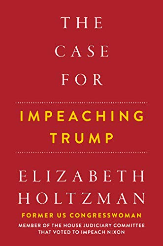 Image of The Case For Impeaching Trump