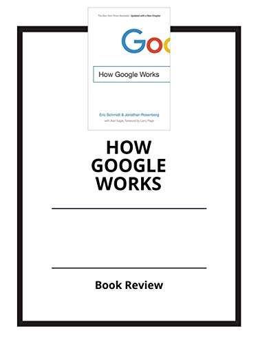 How Google Works: Book Review