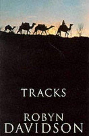 """""""Tracks"""" av Robyn Davidson"""