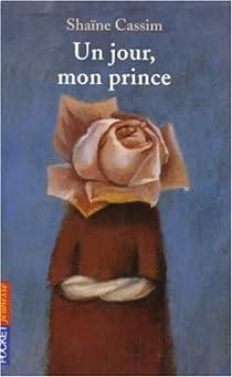 Un jour, mon prince par Cassim