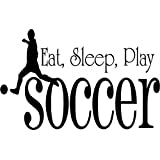 Eat, Sleep, Play Soccer - Sports Game Kids Boy Girl Quote Picture Art - DISCOUNTED SALE Sticker - Vinyl Wall Decal Size : 17 Inches X 17 Inches - 22 Colors Available
