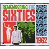 Remembering The Sixties 1962