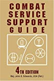 Combat Service Support Guide, John E. Edwards, 0811731553