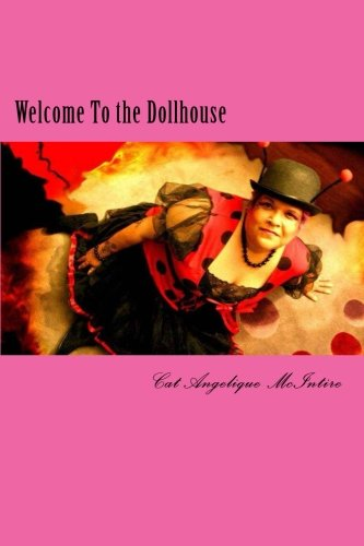 Welcome To the Dollhouse: the Poetry and OCD of Cat Angelique McIntire