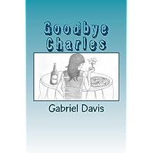 Goodbye Charles
