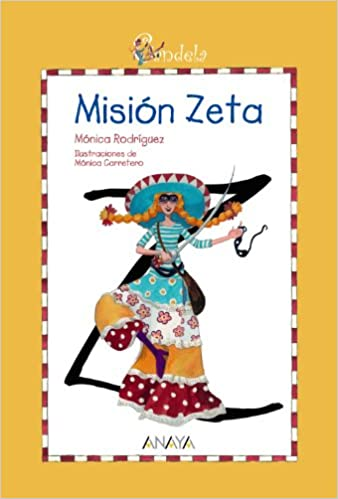 Mision Zeta / Zeta Mission (Candela) (Spanish Edition): Monica Rodriguez, Monica Carretero: 9788466784986: Amazon.com: Books