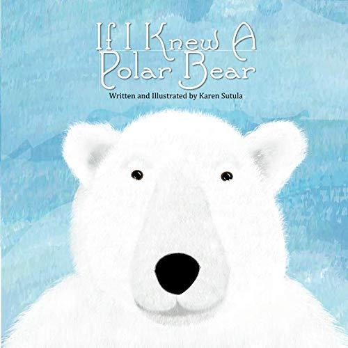 - If I Knew A Polar Bear