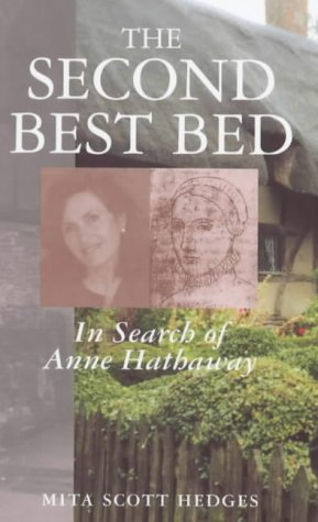 The Second Best Bed: In Search of Anne Hathaway