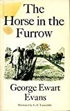The Horse in the Furrow, George E. Evans, 0571081649