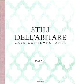 Amazonit Stili Dellabitare Case Contemporanee Dalani Ediz