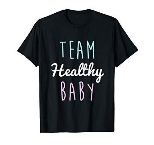 Team Healthy Baby Gender Reveal Pregnancy Mom Dad T-Shirt