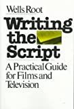 img - for Writing the Script book / textbook / text book