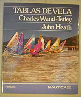 Tablas de Vela (Spanish Edition): Charles Wand-Tetley: 9788436806465: Amazon.com: Books