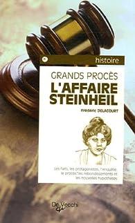 L'Affaire Steinheil par Frédéric Delacourt