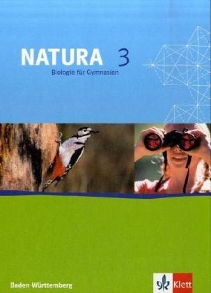 Natura - Biologie für Gymnasien. Neubearbeitung / Ausgabe für Baden-Württemberg / Schülerband 9./10. Schuljahr G8