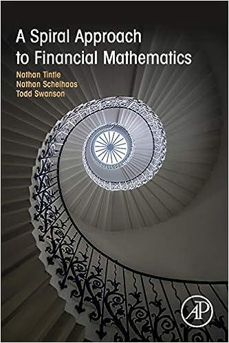A Spiral Approach to Financial Mathematics: Tintle, Nathan, Schelhaas,  Nathan, Swanson, Todd: 9780128015803: Amazon.com: Books