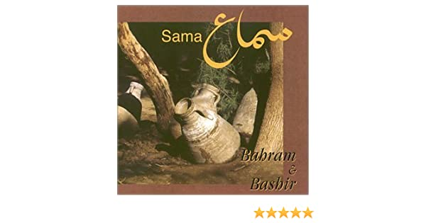 Bahram & Bashir - Sama - Amazon com Music