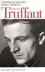 Francois Truffaut (N.R.F. biographies) (French Edition)